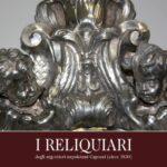 I reliquiari degli argentieri napoletani Capozzi
