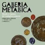 Galleria Metallica - Ritratti e imprese dal medagliere estense