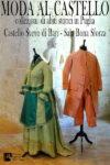 Moda al Castello - Collezioni di abiti storici in Puglia